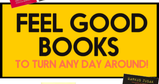 8 Feel Good Books to Lift Your Spirits