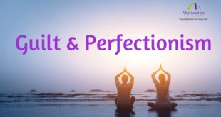 Day 4 Guilt & Perfectionism