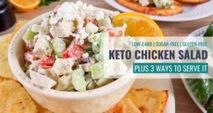 Easy Keto Chicken Salad - Served 3 Ways + VIDEO