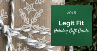 2018 Legit Fit Holiday Gift Guide