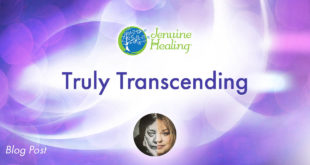 Truly Transcending