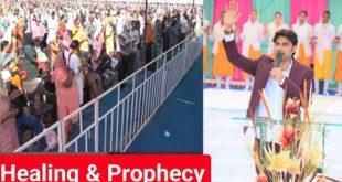 Healing & Prophecy By:~ Prophet Bajinder Singh