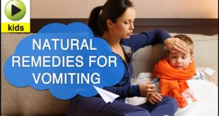 Kids Health: Vomiting - Natural Home Remedies for Vomiting