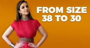Parineeti Chopra's  Weight Loss Diet | Celeb Diet