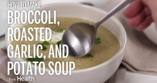 Broccoli Roasted Garlic and Potato Soup   Health
