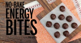 How to Make No-Bake Energy Bites   Health