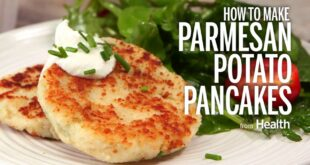How to Make Parmesan Potato Pancakes | Health