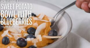 How to Make a Sweet Potato Bowl with Blueberries | Health