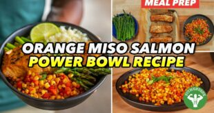 Meal Prep - Orange Miso Salmon Power Bowl Recipe