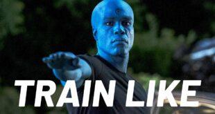 Watchmen's Dr. Manhattan Explain's His Workout | Train Like A Celebrity | Men's Health
