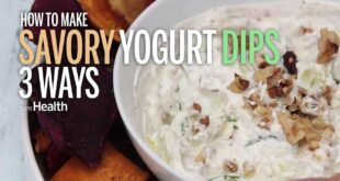 How To Make Savory Yogurt Dips | Health