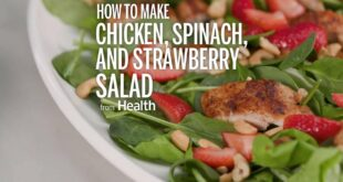 How to Make Chicken Spinach and Strawberry Salad | Health