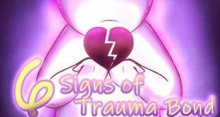 6 Signs of Trauma Bonding