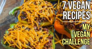 7 Easy Vegan Recipes for My Vegan Challenge / 7 Recetas Veganas