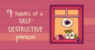 7 Habits Of A Self Destructive Person