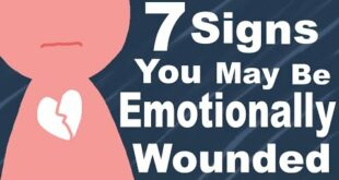 7 Signs You're Emotionally Wounded