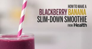 How to Make a Blackberry Banana Slim-Down Smoothie | Health