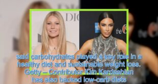 Trendy low-carb diets promoted by celebrities like Kim Kardashian and Gwyneth Paltrow do not