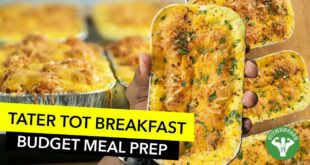 College Budget Meal Prep - Easy Tater Tot Breakfast Casserole Recipe