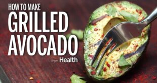 How to Make Grilled Avocado | Health