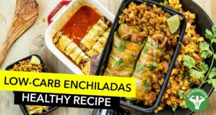 Meal Prep - Low Carb Enchiladas with Spanish Cauliflower Rice