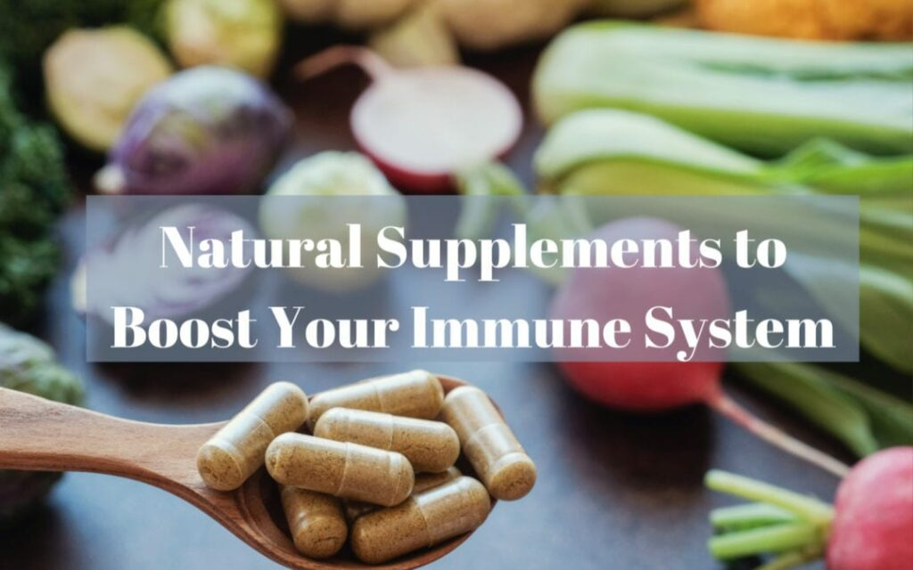 5 Best Supplements to Boost your Immune System - Try it Now !!