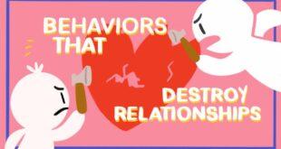 10 Behaviors that Destroy Relationships
