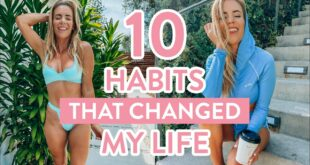 10 Healthy Habits That Changed My Life | Part 3