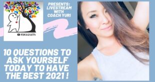 10 questions you can ask yourself to have the best 2021 (Coach: @Yuri Choi )