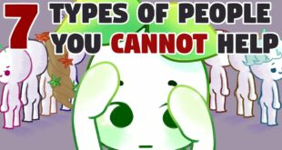 7 Types of People You Can't Help