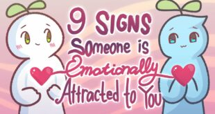 9 Signs Someone Is Emotionally Attracted To You