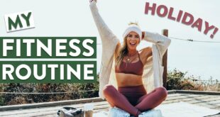 How I'm staying fit during the holidays | My ACTUAL routine!