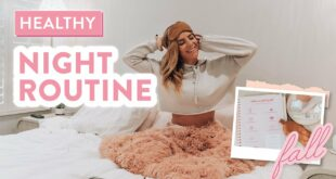 My REAL Healthy Fall Nighttime Routine 2020