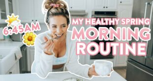My REAL Healthy Spring Morning Routine | Productive 6:45 Wake Up