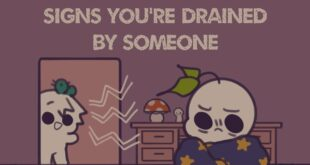 7 Signs You're Drained By Someone