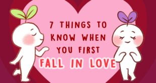 7 Things to Know When You First Fall in Love