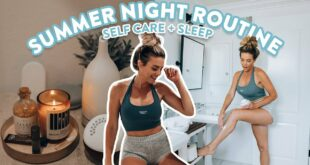 My Summer Night Routine 2021 | self care + sleep routine